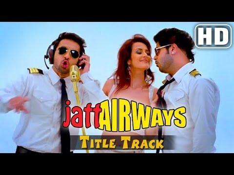'Jatt Airways' Title Song -  Full Video Song - Alfaaz , Tulip Joshi , Padam , Smriti Khanna
