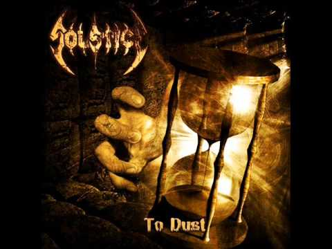 Solstice - To Dust (2009) - Full Album