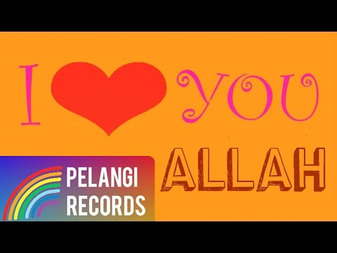 Religi - Syahrini - I Love You Allah (Official Lyric Video) | Soundtrack Sodrun Merayu Tuhan