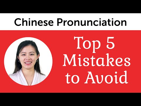 Top 5 Chinese Mistakes to Avoid - Chinese Pronunciation
