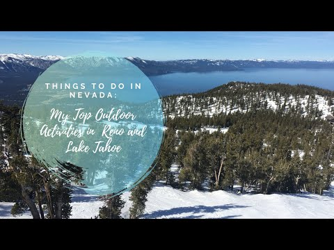 Things to Do in Reno and Lake Tahoe, Nevada.