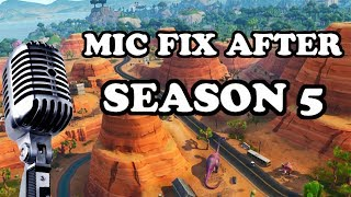 Fortnite Mic Is Not Working After the Season 5 Update - Mic Not Working