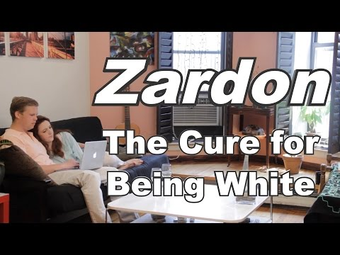 A Vaccine to Cure Being White: Zardon