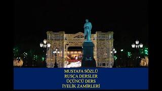 3 MUSTAFA SÖZLÜ RUSÇA DERSLER  İYELİK ZAMİRLERİ.mp4