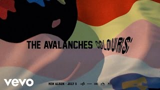 the avalanches colours official audio