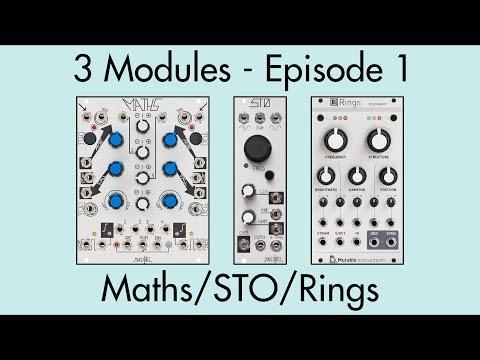 3 Modules #1: Maths, STO, Rings