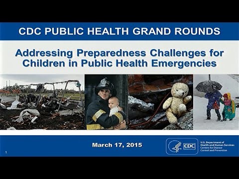 Addressing Preparedness Challenges for Children in Public Health Emergencies