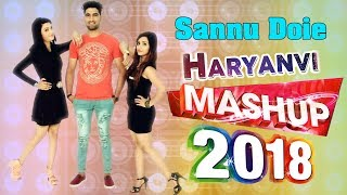 The Haryanvi Mashup | Dj Song 2018 | Sannu Doi#Meri Patli Kamar | Desi King | Chetak Studio