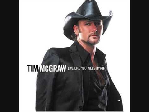 Tim McGraw - Live Like You Were Dying (Lyrics)
