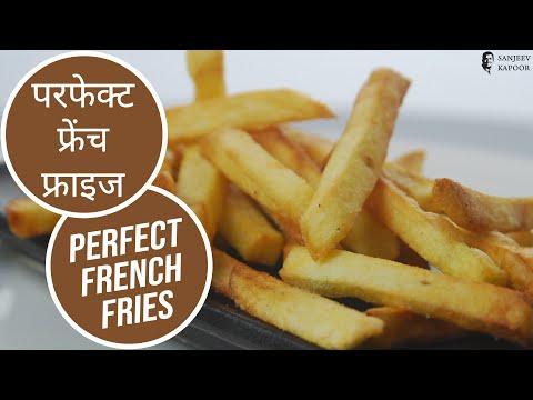 Perfect French Fries   Cooksmart   Sanjeev Kapoor Khazana