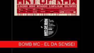 El Da Sensei - Bomb Mc