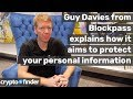 Guy Davies of Blockpass explains how Blockpass aims to protect your personal information 🔐