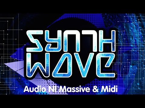 Download Synth Wave - Modern Synth Wave NI Massive Presets