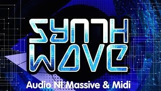 Synth Wave - Modern Synth Wave NI Massive Presets - Industrial Strength Samples