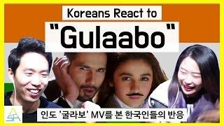 "Koreans React to Bollywood(Indian) Song ""Gulaabo"" [ASHanguk]"