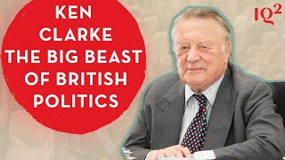 Ken Clarke: The Big Beast of British Politics