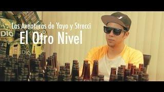 Las Aventuras de Yayo y Strecci: El Otro Nivel