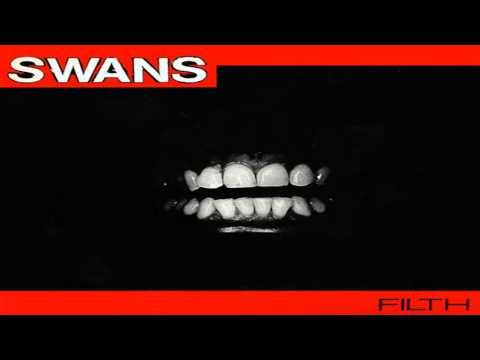 Swans - Filth (Full Album)