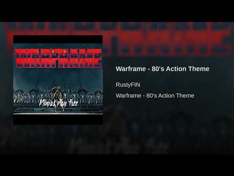 Warframe - 80's Action Theme