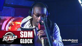 [Exclu] SDM Glock #PlanèteRap