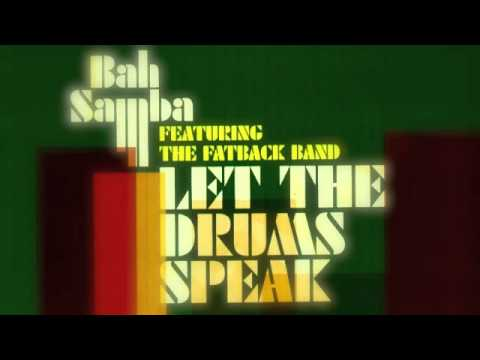 Bah Samba - Let the drums speak (Harvey Lindo edit)