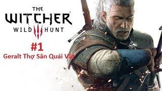 [Vietsub]The Witcher 3 - Wild Hunt - #1 - Geralt Thợ Săn Quái Vật - 21:9