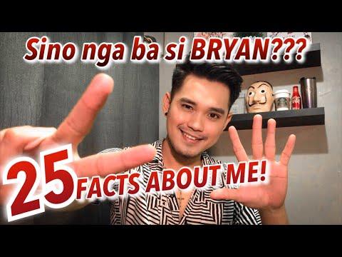 25 FACTS ABOUT ME! (Random)   Sino Nga Ba Si Bryan???  Vlog#18