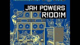 Jah Powers Riddim Mix Feat. Ras Shiloh, Anthony B, Fantan Mojah (Maximum Sound) (March Refix 2017)