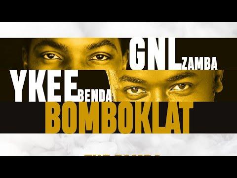Bomboclat (Part 2) ft GNL Zamba - Ykee Benda