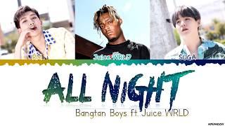 Baixar BTS (방탄소년단) - 'All Night' (ft. Juice WRLD) Lyrics [Color Coded Han_Rom_Eng] #BTSWORLD_OST