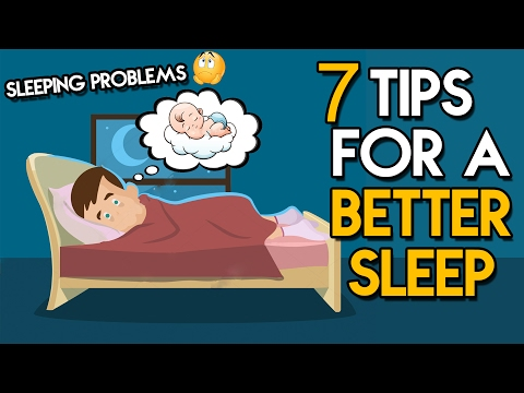 How To Sleep Well At Night �� 7 Tips That Will Help You