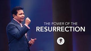 The Power of the Resurrection - Apostle Guillermo Maldonado