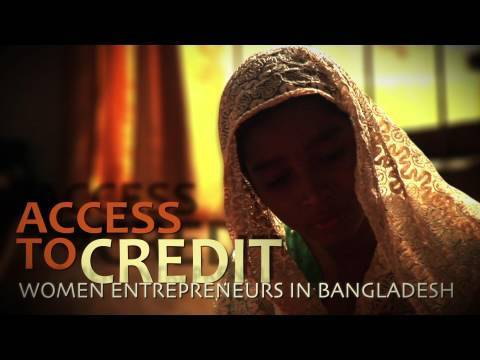 Access to Credit: Women Entrepreneurs in Bangladesh