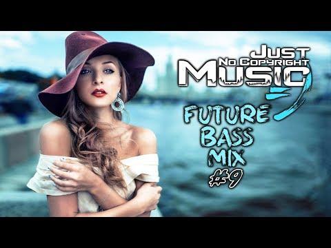 Best Future Bass Music Mix 2020 #9 ♫ 1 Hour ♫ No Copyright Music