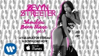 Sevyn Streeter Ft. B.o.B - Shoulda Been There (Official Audio)