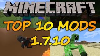 Top 10 Minecraft Mods (1.7.10) - 2017