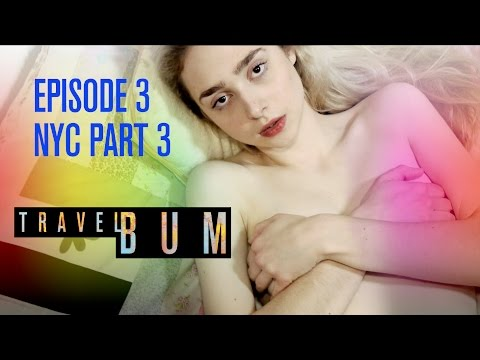 Travel Bum Episode 3, NYC, Part 3