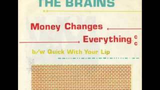 The Brains - Money Changes Everything - Gray Matter GM-1 45 rpm