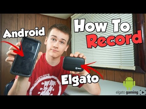 How To: Record Your ANDROID Screen By Using An Elgato HD60s