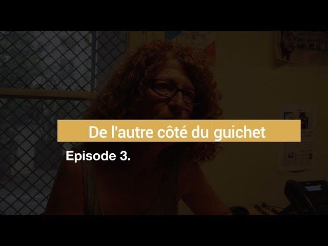Episode 3 : De l'autre côté du guichet // Réforme assurance chômage, chronique d'une destruction