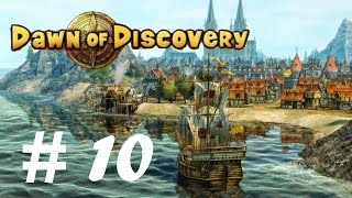 Dawn of Discovery | Let's Play - Part 10