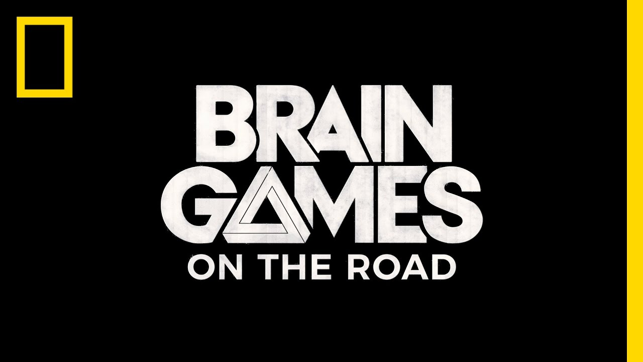 First Look: BRAIN GAMES ON THE ROAD
