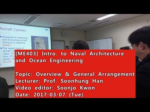 Introduction to Naval Architecture and Ocean Engineering : Overview & General Arrangement