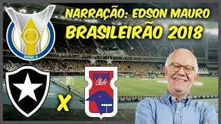 Botafogo 2 x 1 Paraná - Edson Mauro - Rádio Globo - Brasileirão 2018 - 26/11/2018