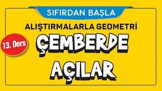ÇEMBERDE AÇILAR (13/16)  ALIŞTIRMALARLA GEOMETRİ  ŞENOL HOCA