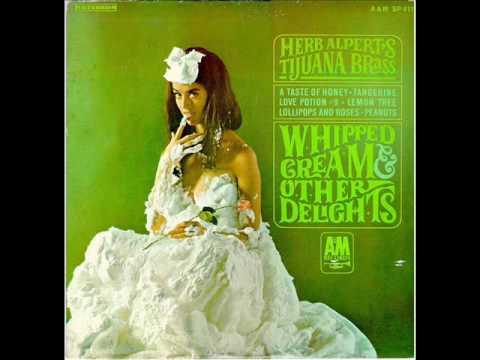 Herb Alpert's Tijuana Brass - Lollipops And Roses