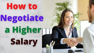 Salary Negotiation: 6 Tİps on How to Negotiate a Higher Salary