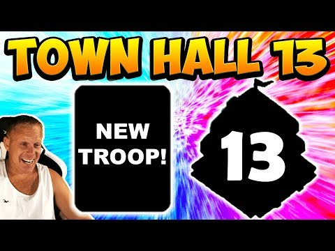 TOWN HALL 13 BRINGS A NEW TROOP TO CLASH OF CLANS! TH13 UPDATE COC 2019