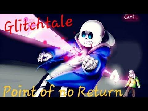 Glitchtale ~ Point Of No Return {AMV}