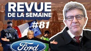#RDLS81 : GILETS JAUNES, POLICIERS EN COLÈRE, LE PEN, FORD, FLORANGE, COP24